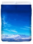Above The Clouds Sky Is Always Blue Duvet Cover