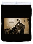 Abraham Lincoln Quote Five Duvet Cover