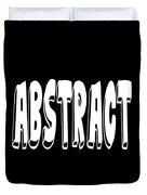 Abstract One Word Quotes Symbolic Art Quotes  Duvet Cover