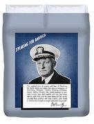 Admiral Nimitz Speaking For America Duvet Cover