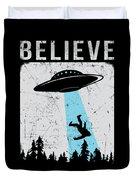Alien Believe Funny Ufo Gift Duvet Cover