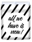 All We Have Is Now - Cross-striped Duvet Cover
