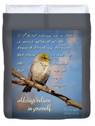 Always Believe In Yourself Duvet Cover