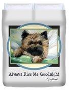 Always Kiss Me Goodnight Duvet Cover