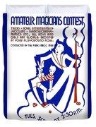 Amateur Magicians Contest Duvet Cover