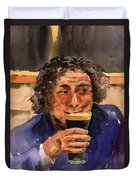 A Pint Please... Next Time. Duvet Cover