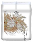 Anyone Who Encourage Growth Duvet Cover