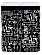 Art Idea Inspiration Duvet Cover