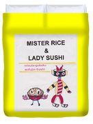Mr Rice And Lady Sushi From Wheat-shire Duvet Cover