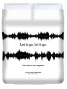 Let It Go - Music And Motivational  Typography Art Poster Duvet Cover