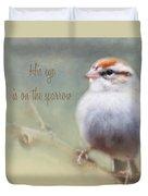 Serendipitous Sparrow - Quote Duvet Cover