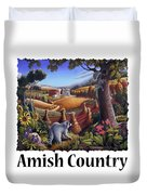 Amish Country - Coon Gap Holler Country Farm Landscape Duvet Cover