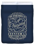 You Were Born An Original Motivational Quotes Poster Duvet Cover