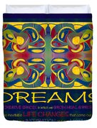 Colorful Dreams Motivational Artwork By Omashte Duvet Cover