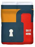Do It Now Motivational Quotes Poster Duvet Cover