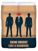 Shine Bright Like A Diamond Corporate Start-up Quotes Poster Duvet Cover