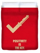 Positivity Is The Key Corporate Start-up Quotes Poster Duvet Cover