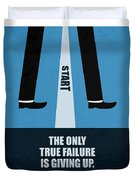 The Only True Failure Is Giving Upcorporate Start-up Quotes Poster Duvet Cover