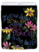 Let Us Dance Two Duvet Cover