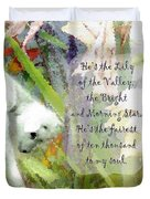 The Lily Of The Valley - Lyrics Duvet Cover