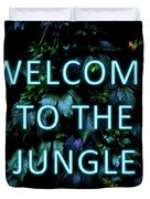 Welcome To The Jungle - Neon Typography Duvet Cover