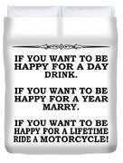 You Want To Be Happy 5 Duvet Cover