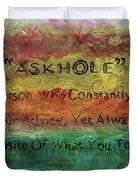 Askhole 6 Duvet Cover