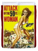 Attack Of The 50 Ft. Woman Poster Duvet Cover