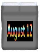 August 12 Duvet Cover