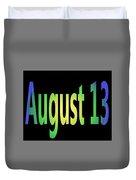 August 13 Duvet Cover