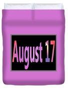 August 17 Duvet Cover