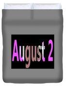 August 2 Duvet Cover