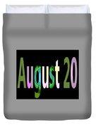 August 20 Duvet Cover