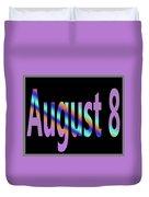August 8 Duvet Cover