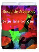 Averroes's Search Borges Poster Duvet Cover