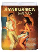 Ayahuasca Twist Party Duvet Cover