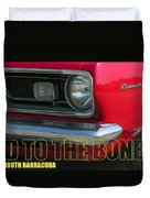 Bad To The Bone Duvet Cover