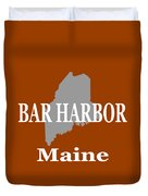 Bar Harbor Maine City And Town Pride  Duvet Cover