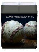 Baseball Americas Favorite Game Duvet Cover