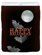 Bats And The Moonlight - Happy Halloween Duvet Cover