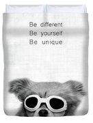 Be Different Be Yoursef Be Unique Duvet Cover