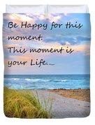 Be Happy Duvet Cover
