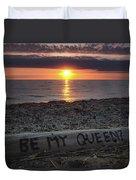 Be My Queen Duvet Cover