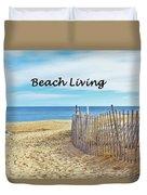 Beach Living Duvet Cover