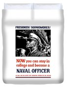 Become A Naval Officer Duvet Cover
