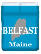 Belfast Maine State City And Town Pride  Duvet Cover