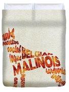 Belgian Malinois Watercolor Painting / Typographic Art Duvet Cover
