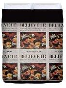 Believe It Duvet Cover