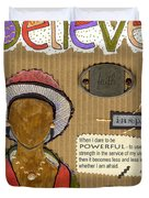Believe Me Duvet Cover