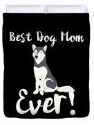 Bestdogmomever Husky Duvet Cover